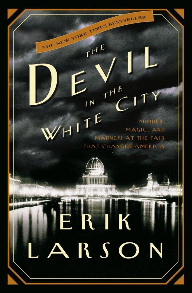 Devil in the White City by Erik Larson Book Cover